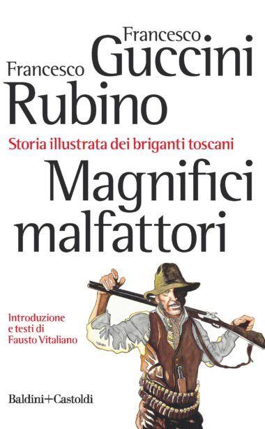 """…nelle librerie c'è """"Magnifici malfattori"""" di Francesco Guccini con un errore!"""