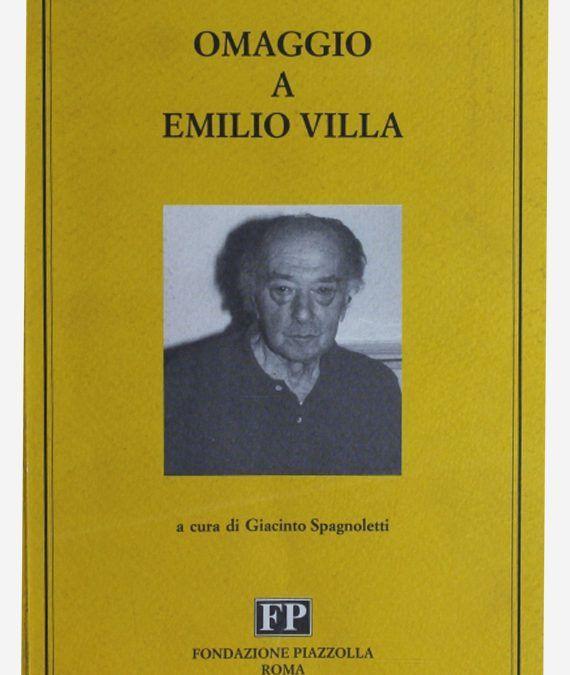 Omaggio a Emilio Villa, Fondazione Piazzolla