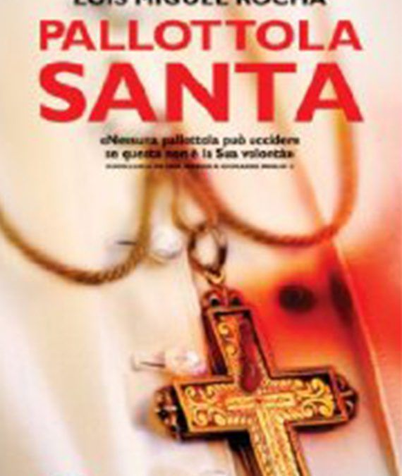 Pallottola Santa, Luis Miguel Rocha