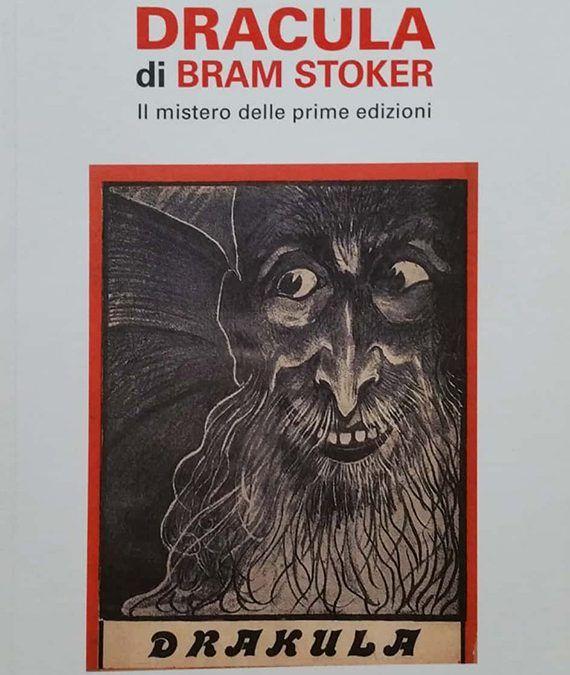 DRACULA DI BRAM STOKER – Il mistero delle prime edizioni, di Simone Berni