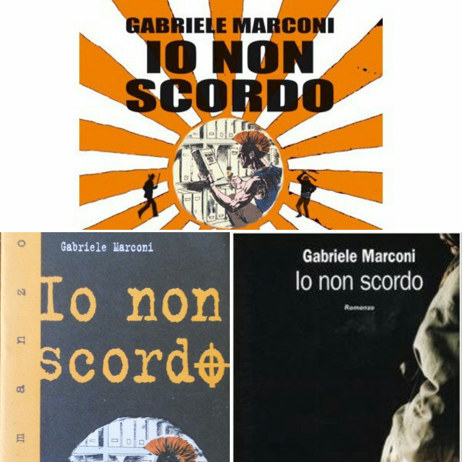 """""""Io non scordo"""" di Gabriele Marconi, e voi non vi scordate di prenderlo (prima che sparisca!)"""