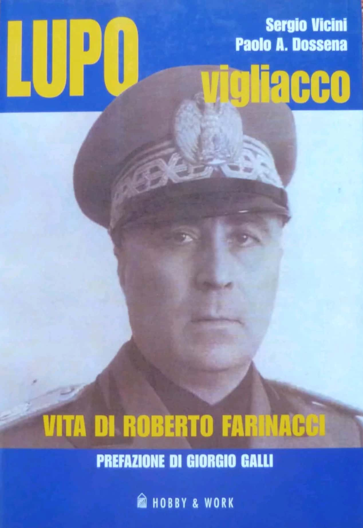 """…""""Lupo vigliacco: vita di Roberto Farinacci"""" è in vendita su eBay"""