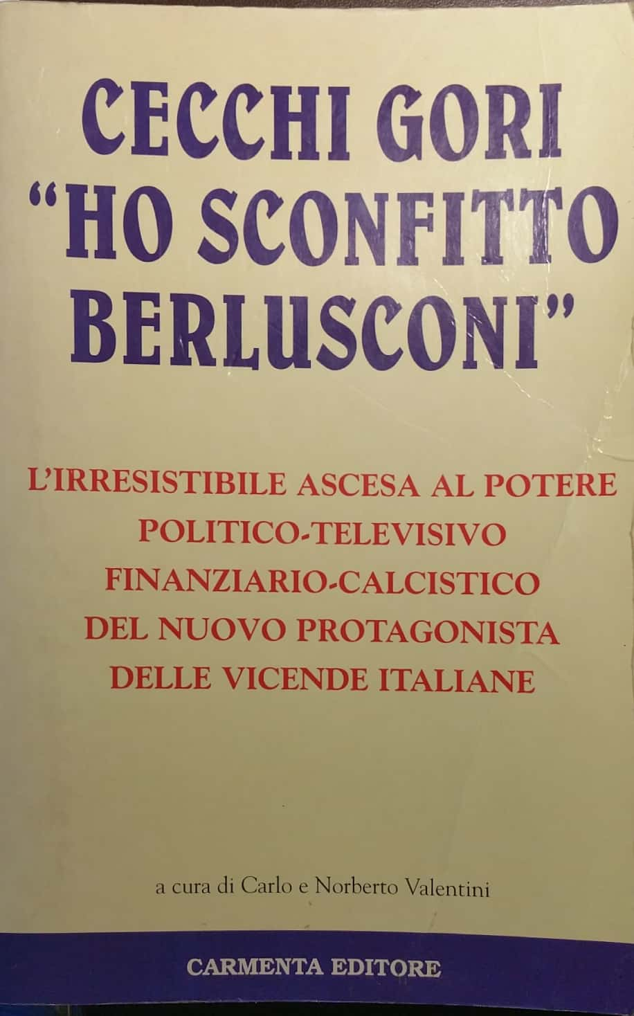 """Il libro furbetto Cecchi Gori """"Ho sconfitto Berlusconi"""""""