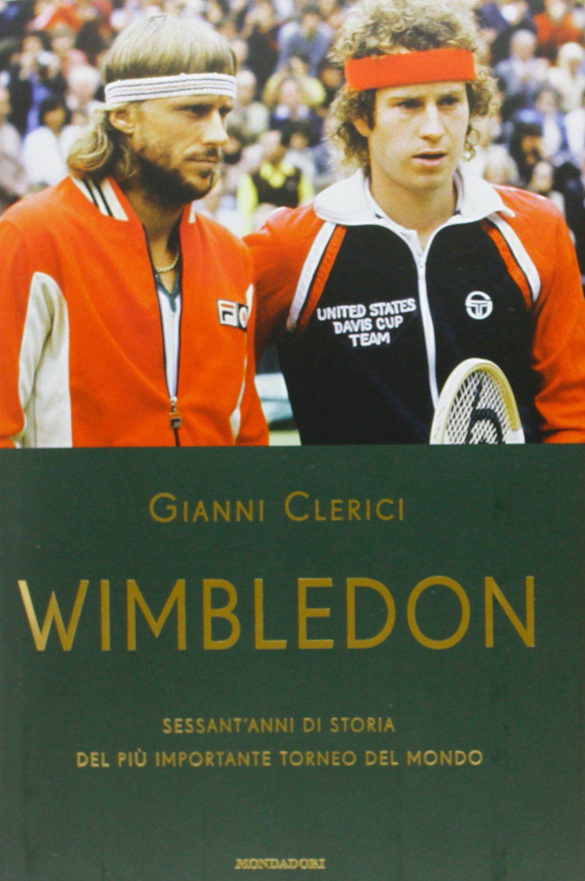 """… su Amazon c'è """"Wimbledon Sessant'anni di storia"""" di Gianni Clerici ma…"""