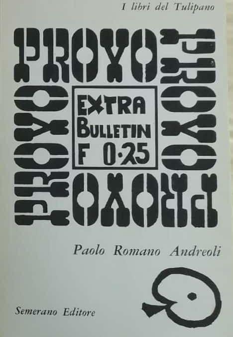 """""""Provo"""" di Paolo Romano Andreoli, introvabile feticcio degli anni '60"""