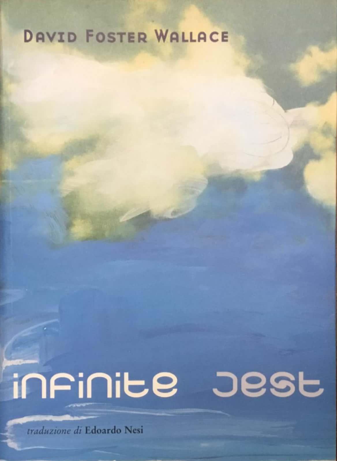 """""""Infinite Jest"""" di David Foster Wallace prima edizione Fandango. Venduto!"""