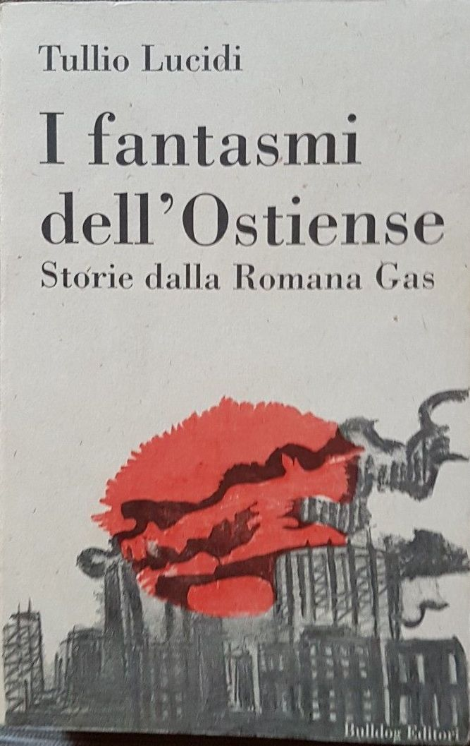 """…su eBay c'è """"I fantasmi dell'Ostiense"""" di Tullio Lucidi"""