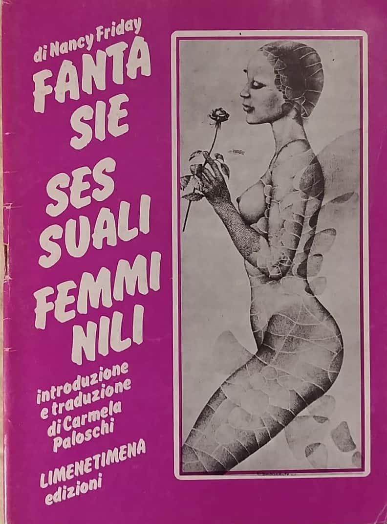 """L'8 marzo e le """"Fantasie sessuali femminili"""" di Nancy Friday"""