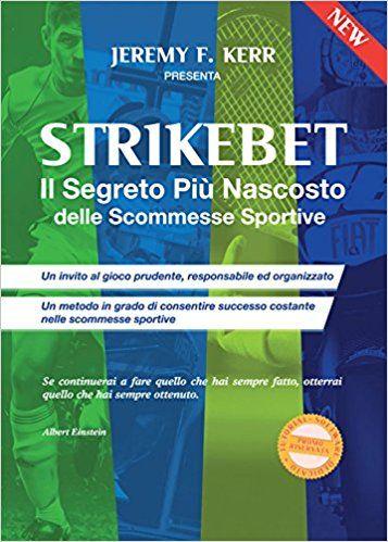 Strikebet, il segreto (molto nascosto) delle scommesse sportive