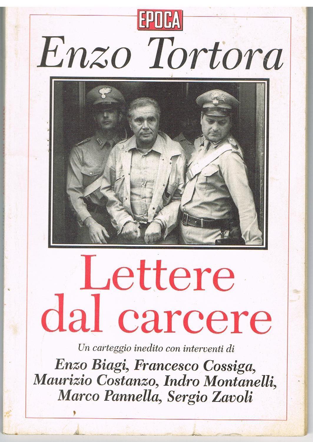 """""""Lettere dal carcere"""" di Enzo Tortora"""