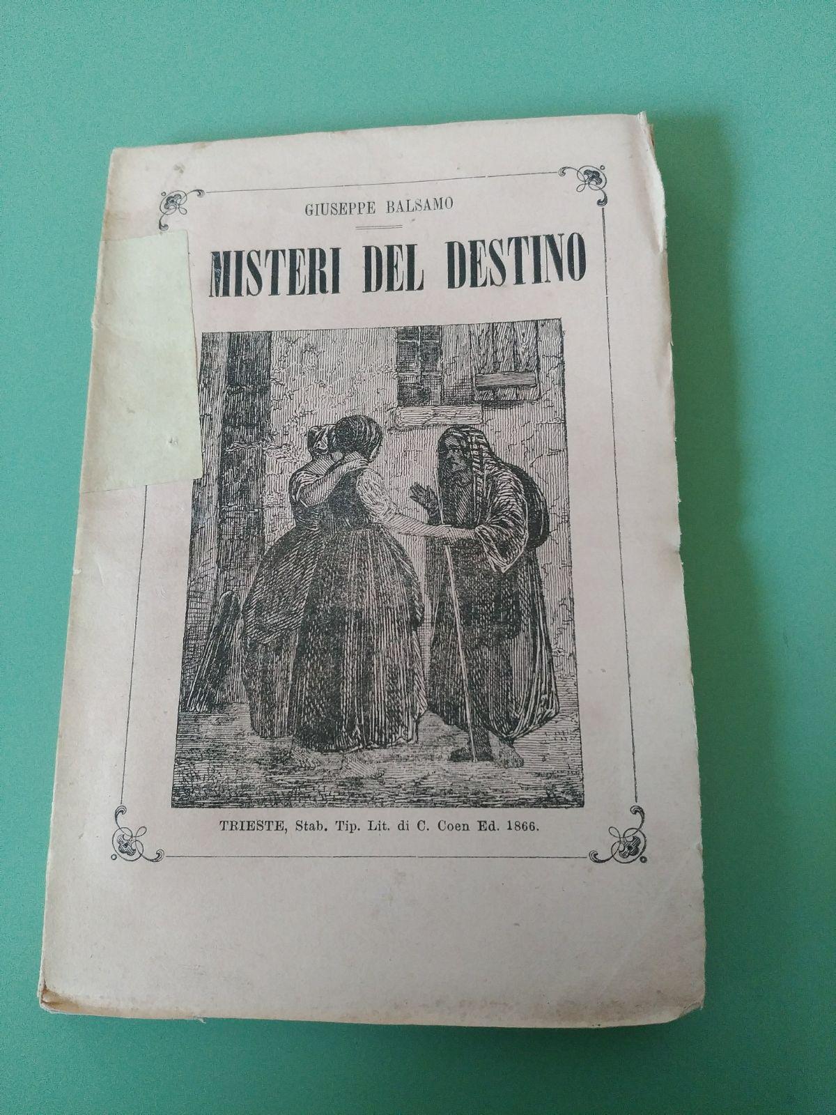 """""""I Misteri del Destino"""" di Giuseppe Balsamo (conte di Cagliostro)"""