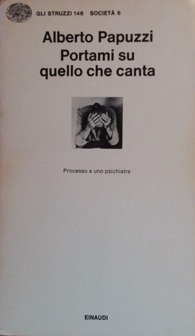 """…venduto su eBay """"Portami su quello che canta"""" di Alberto Papuzzi"""