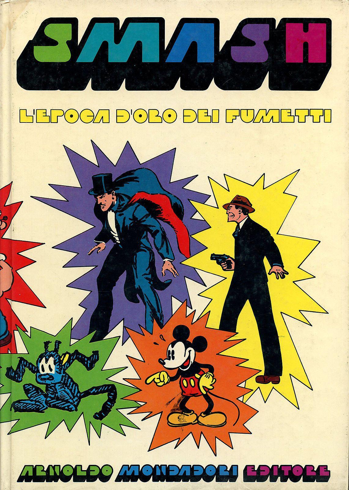 Smash l 39 epoca d 39 oro dei fumetti al mercatino dell 39 usato for Mercatino dell usato cava dei tirreni