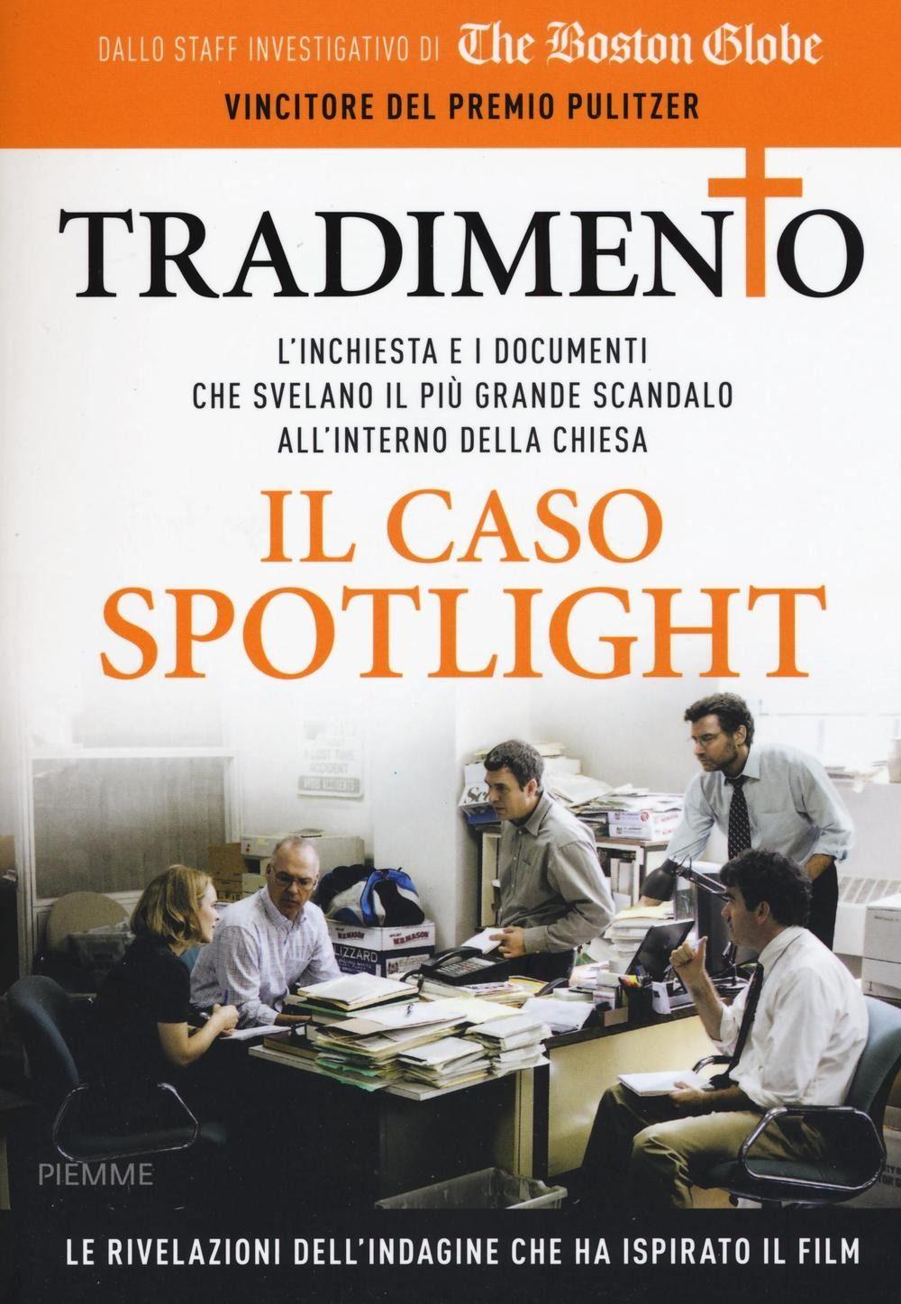 """""""Tradimento – Il caso Spotlight"""" in bancarella"""