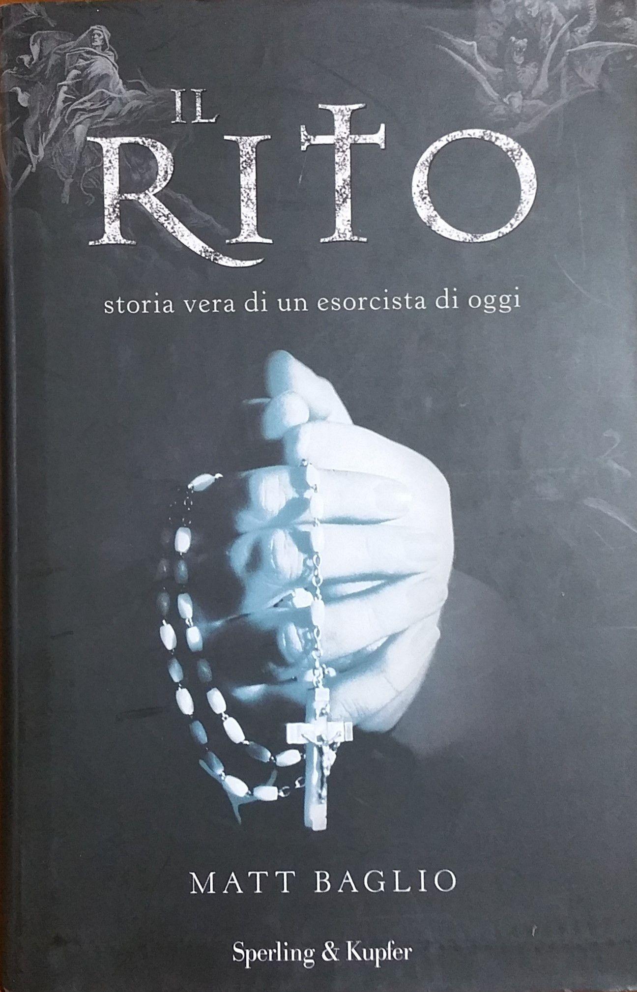 """""""Il rito"""", di Matt Baglio – mistero: perché è scomparso questo libro?"""