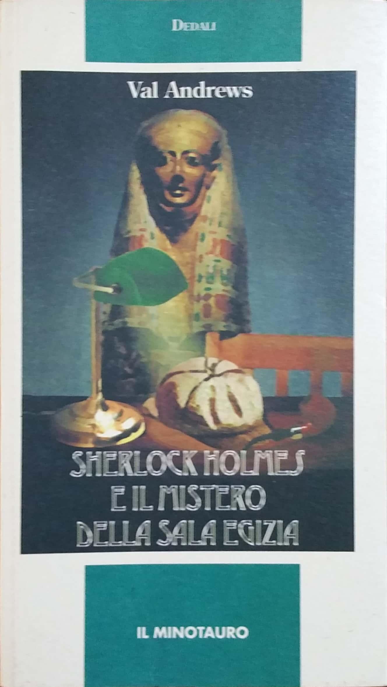 """""""Sherlock Holmes e il mistero della Sala Egizia"""" di Val Andrews"""