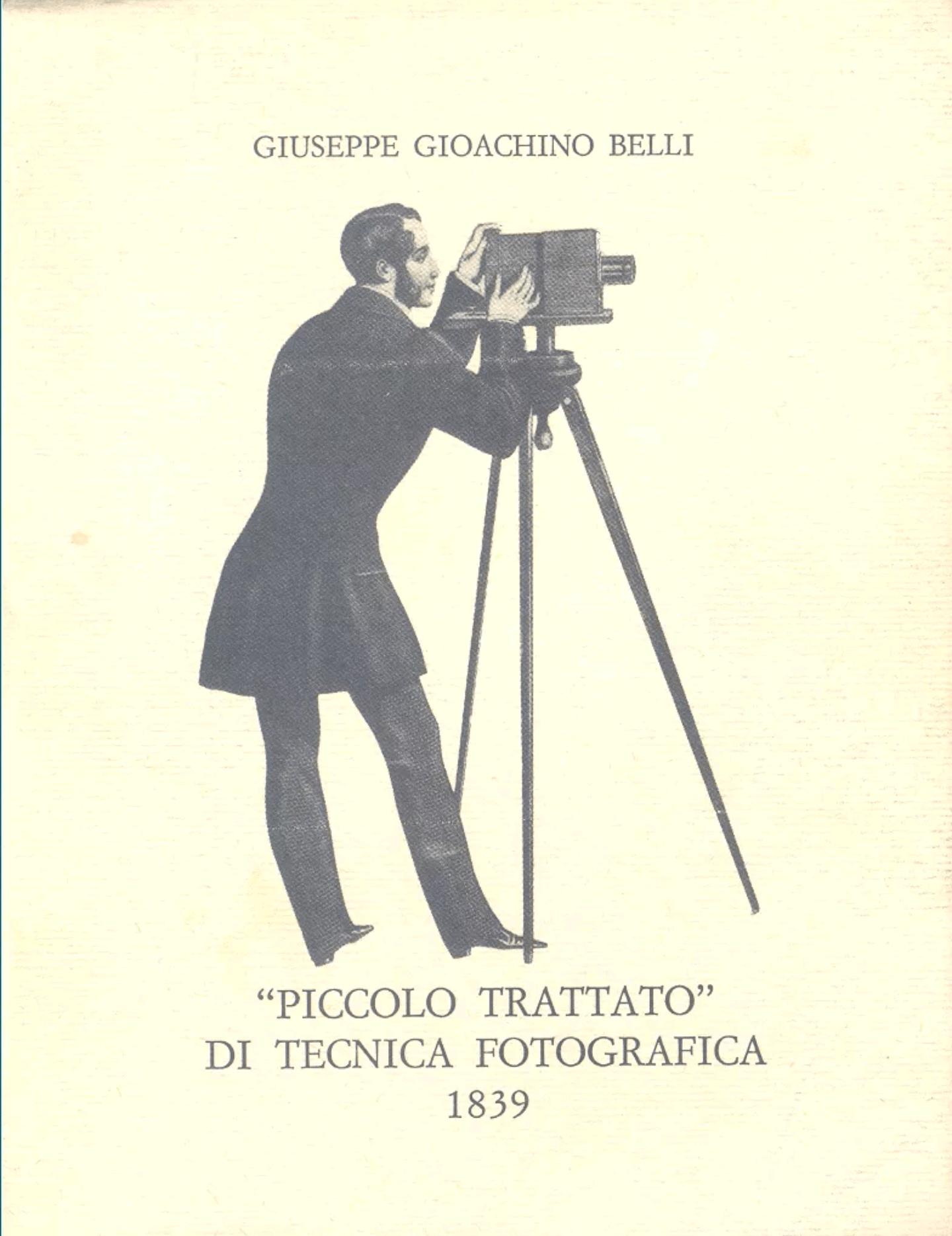 """""""Piccolo trattato"""" di tecnica fotografica, di Giuseppe Gioachino Belli"""
