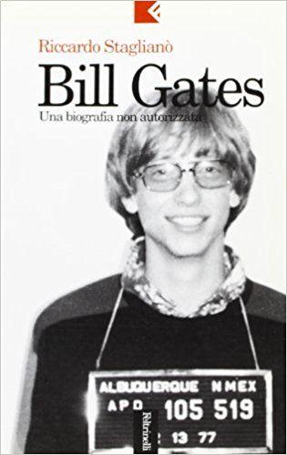 La biografia non autorizzata di Bill Gates in bancarella