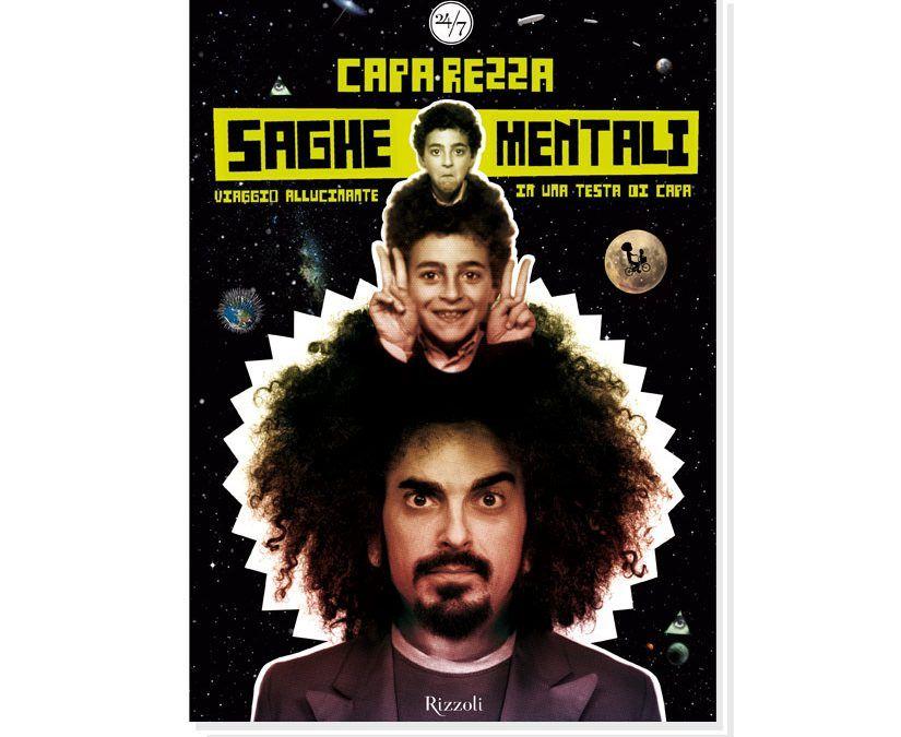 """""""Saghe mentali"""", la ricercatissima biografia di Caparezza (& altri suoi libri)"""