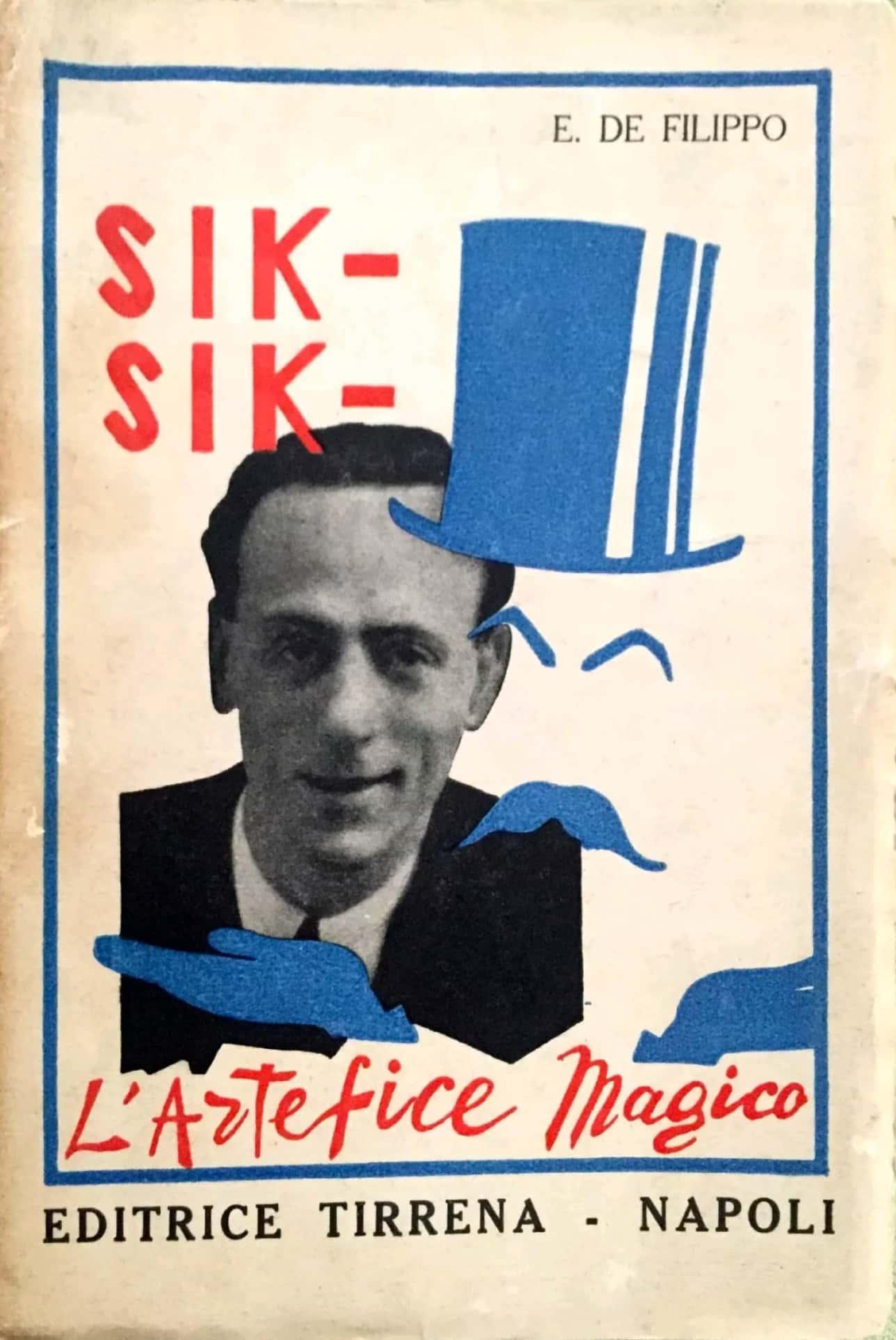 """""""Sik-Sik l'artefice magico"""", il primo libro di Eduardo De Filippo"""