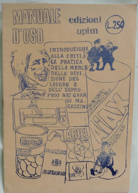 """Manuale d'uso per gli espropri nei grandi magazzini """"finte Edizioni UPIM"""""""