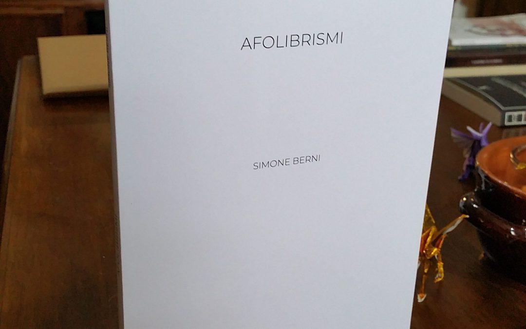 AFOLIBRISMI, di Simone Berni (uscita 27 Giugno 2018)