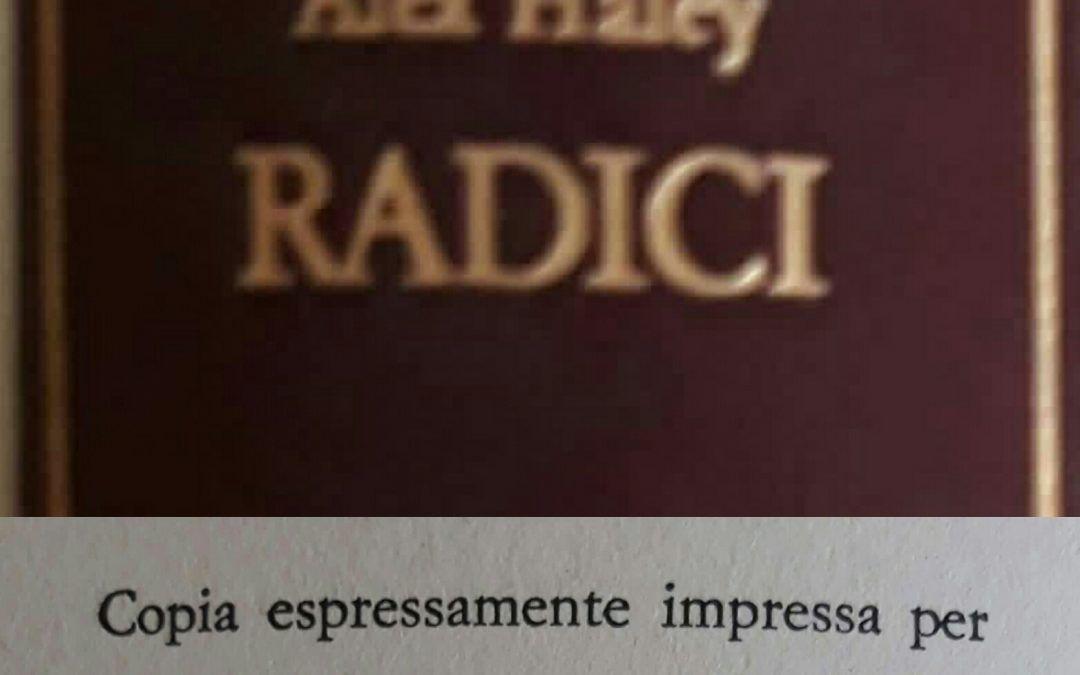 """Una copia """"ad personam"""" di """"Radici"""" di Alex Haley per Sergio Pautasso"""