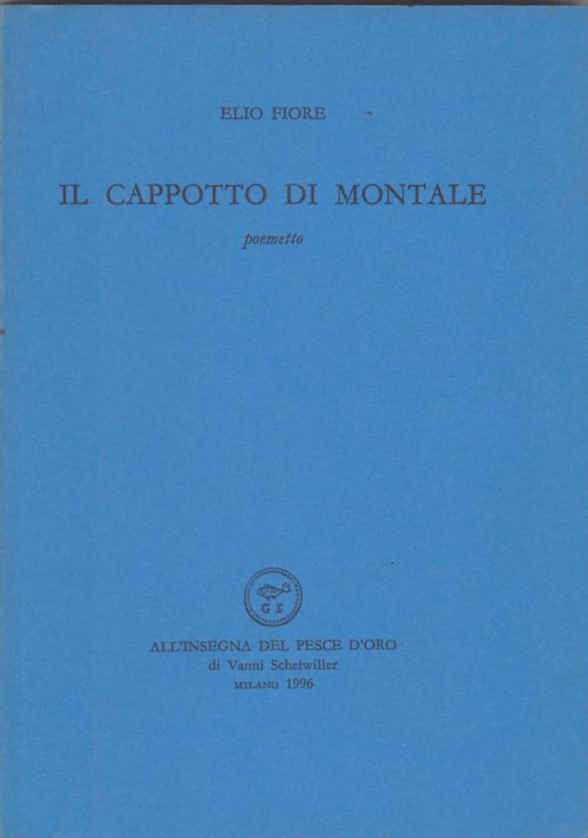 """""""Il cappotto di Montale"""" di Elio Fiore al mercatino"""