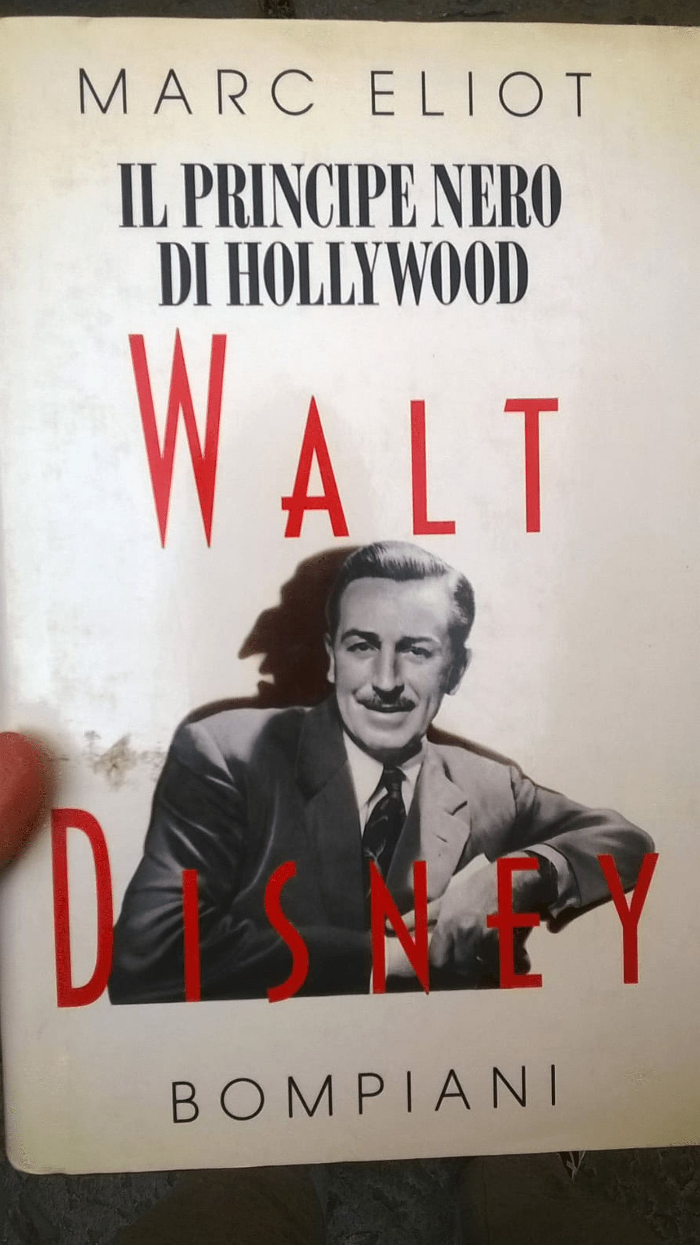"""Walt Disney: il principe nero di Hollywood"" di Marc Eliot al mercatino"