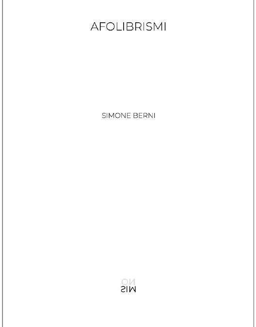 AFOLIBRISMI, di Simone Berni