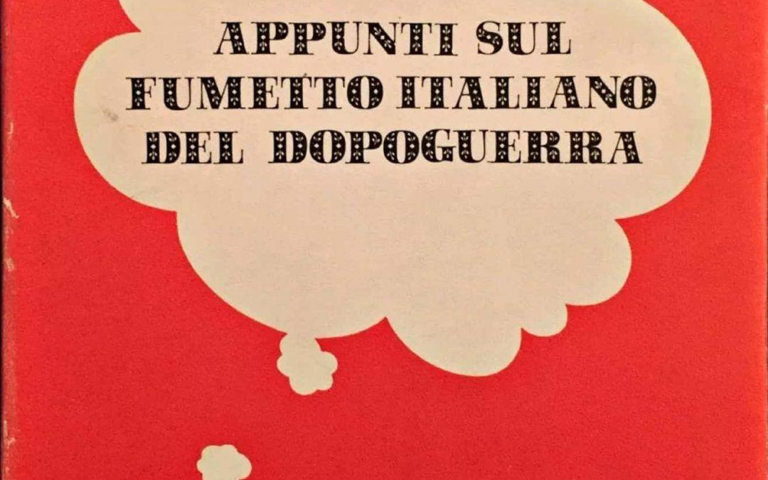 """…su eBay c'è il raro """"Appunti sul fumetto italiano del dopoguerra""""!"""