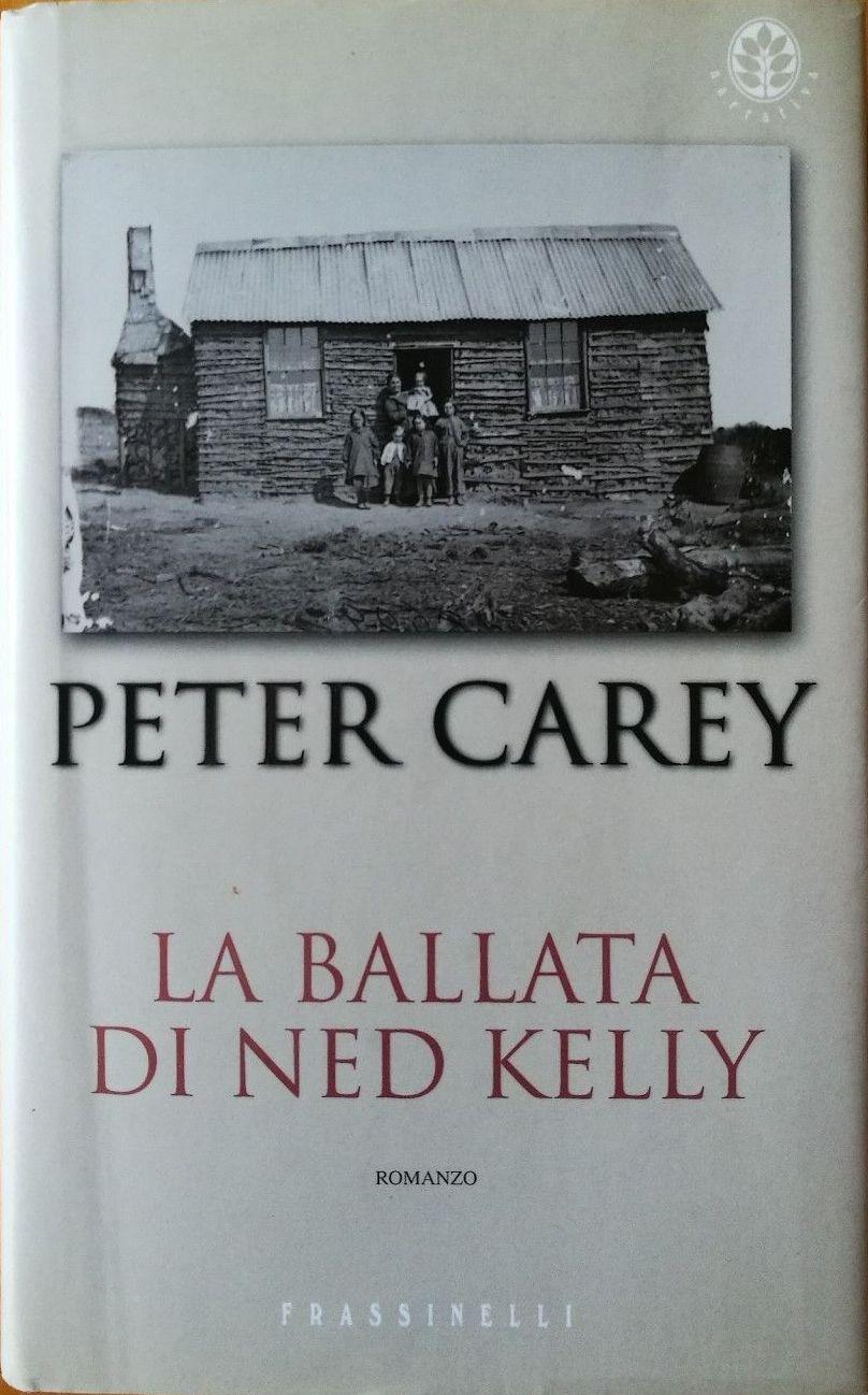 """…su eBay c'è """"La ballata di Ned Kelly"""" di Peter Carey"""