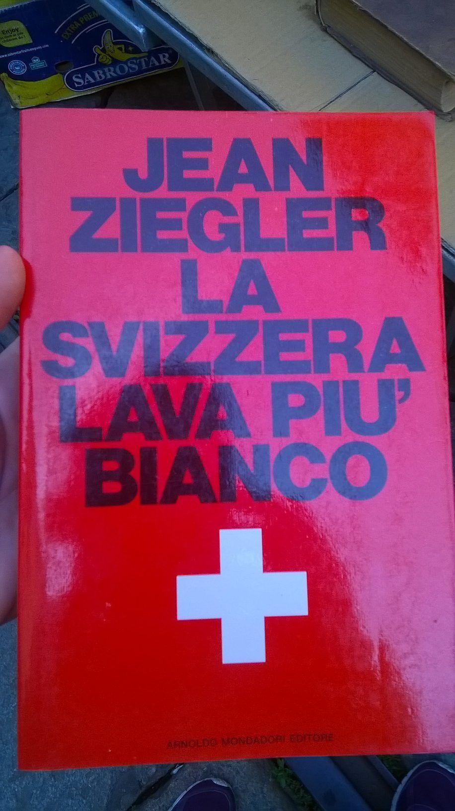 """""""La Svizzera lava più bianco"""" di Jean Ziegler al mercatino"""