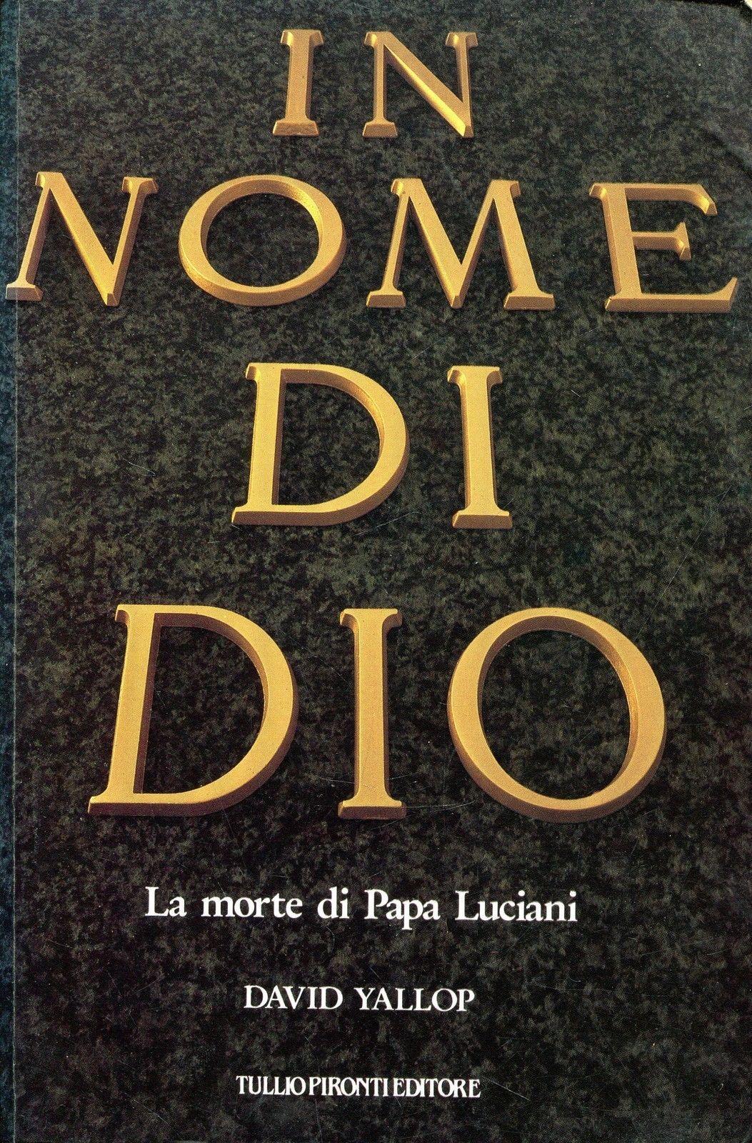 """""""In nome di Dio"""" di David Yallop al mercatino"""