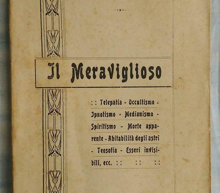"""""""Il Meraviglioso"""" di Pietro Mariotti (1916) in bancarella"""
