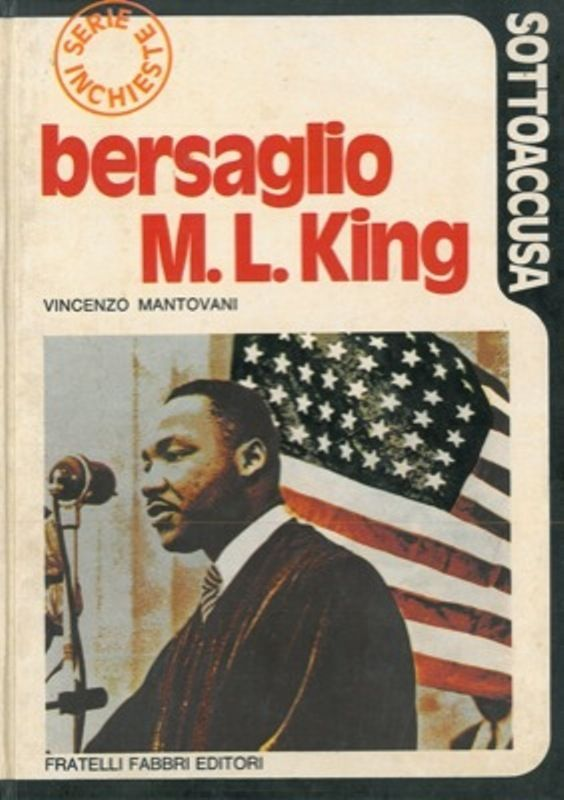"""Bersaglio Martin Luther King"" di Vincenzo Mantovani in bancarella"