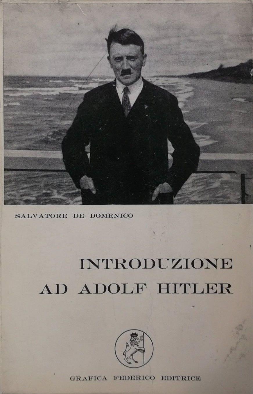 """…su eBay e Comprovendolibri c'è """"Introduzione ad Adolf Hitler"""" di De Domenico"""