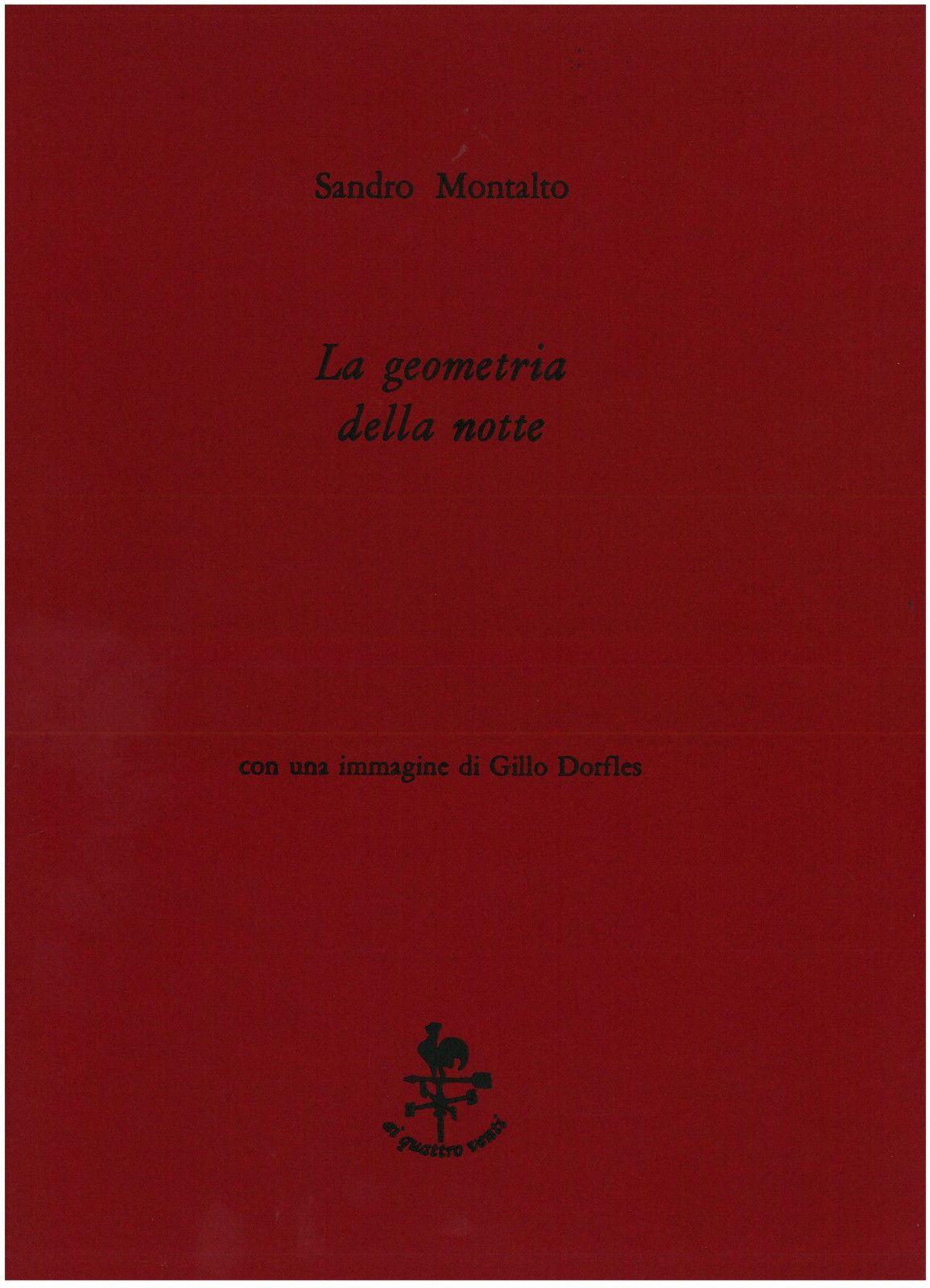 """…su eBay c'è """"La geometria della notte"""" di Sandro Montalto e Gillo Dorfles"""