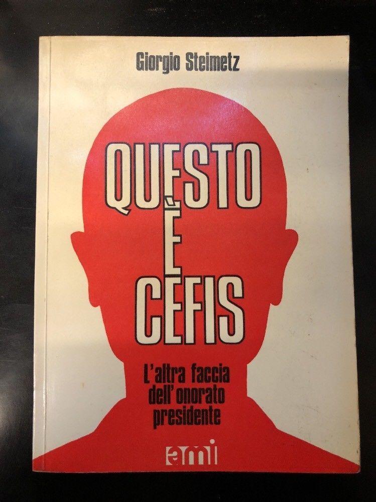 """Una copia del libro cult """"Questo è Cefis"""" di Giorgio Steimetz in asta su eBay"""