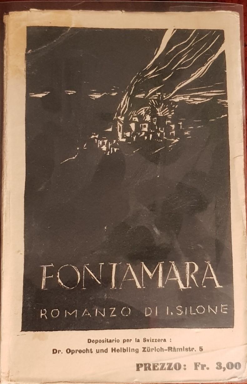 """…su Abebooks c'è la prima edizione in italiano di """"Fontamara"""" di Ignazio Silone"""