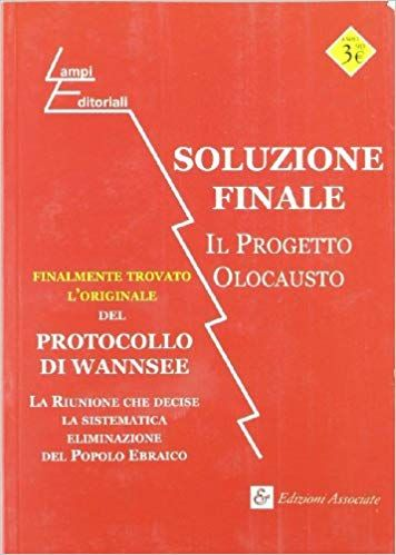 """""""Soluzione Finale: il Progetto Olocausto"""" in bancarella"""