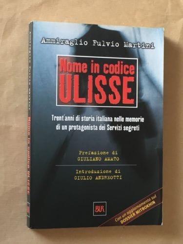"""""""Nome in codice Ulisse"""" di Fulvio Martini in bancarella"""