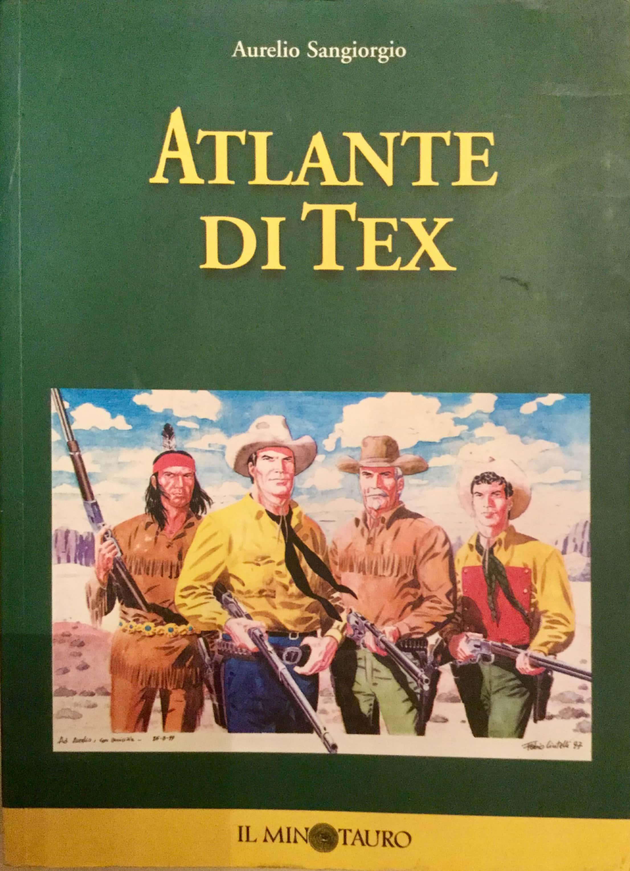 """""""Atlante di Tex"""" di Aurelio Sangiorgio in bancarella"""
