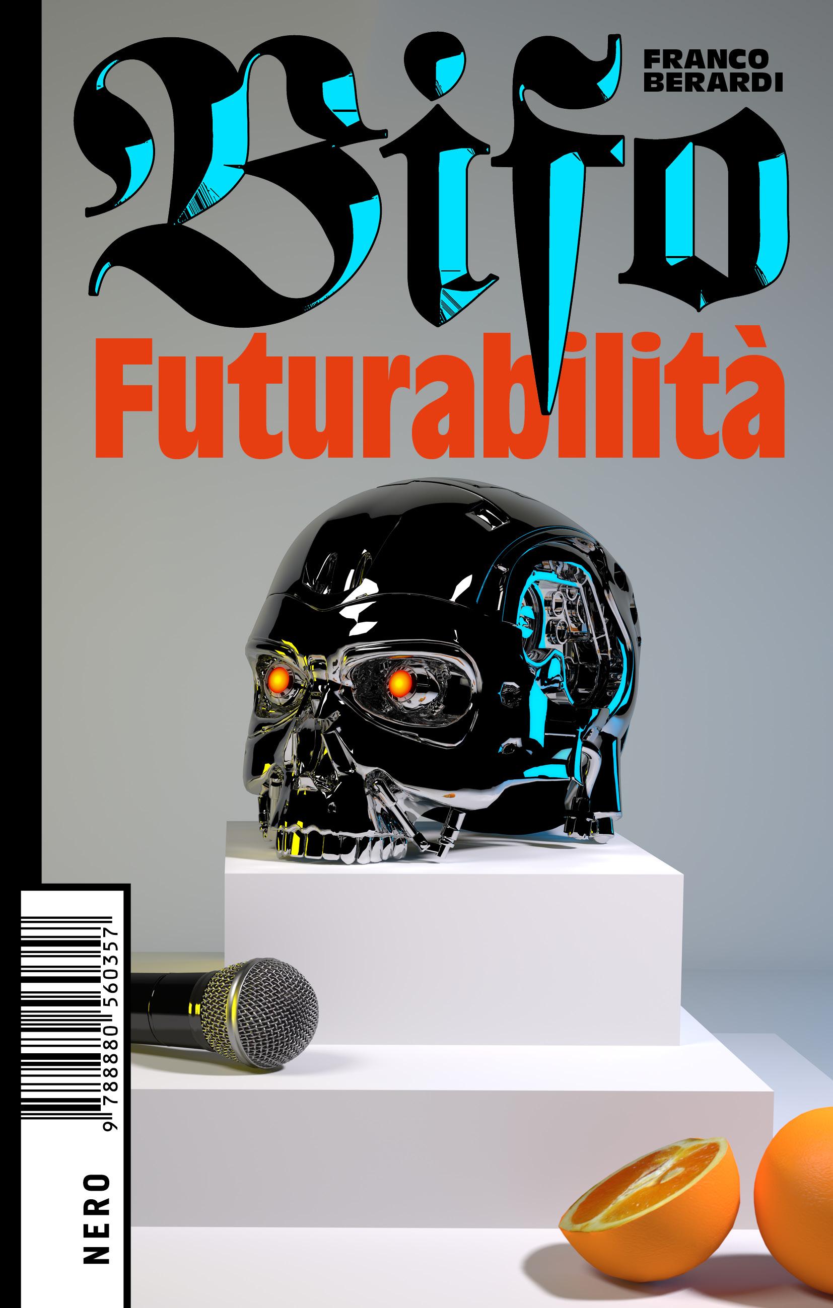"Consigli di lettura: ""Futurabilità"" di Franco ""Bifo"" Berardi"