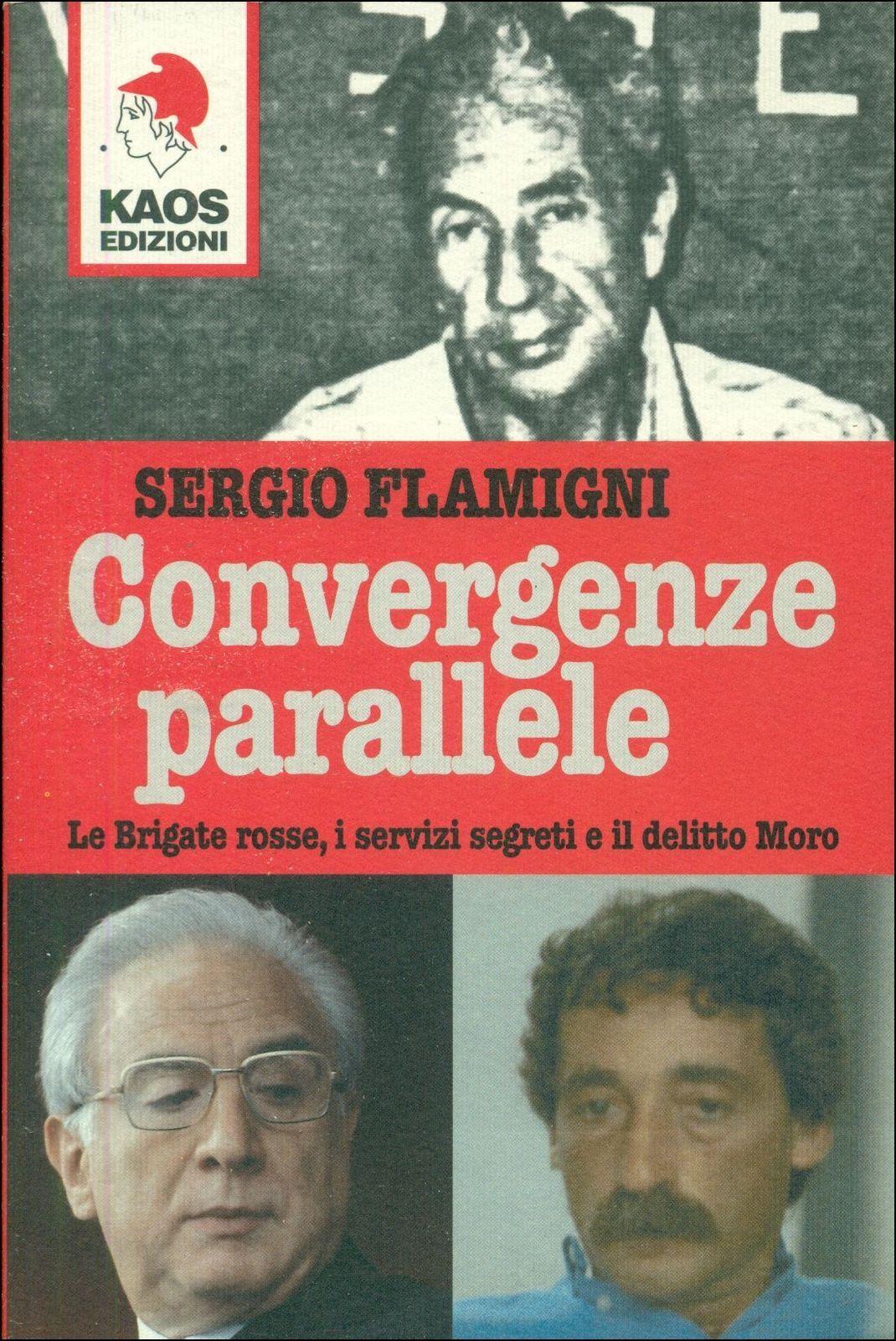 """""""Convergenze parallele"""" sul caso Moro, di Sergio Flamigni"""