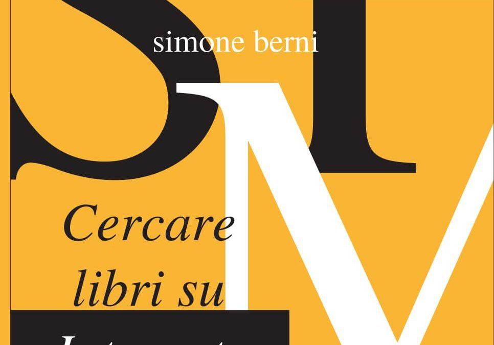 CERCARE LIBRI SU INTERNET, di Simone Berni