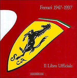 Il libro ufficiale per i primi 50 anni della Ferrari in bancarella