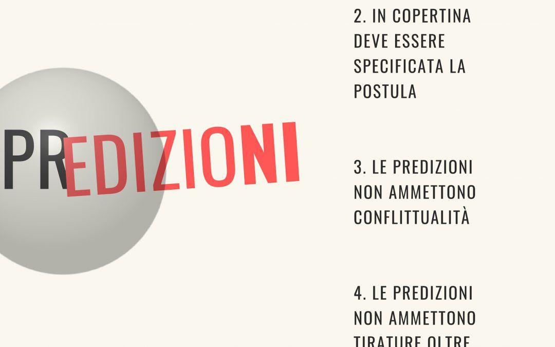 """Nascono le """"Predizioni"""", una linea di editoria concettuale: ecco il Manifesto"""