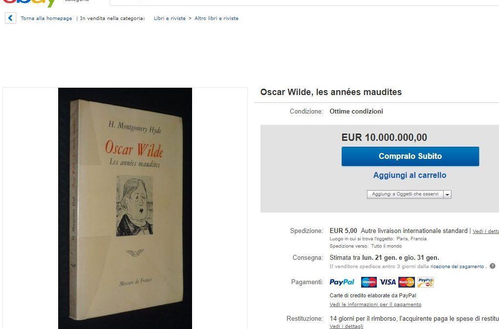"""10 milioni di € per """"Les années maudites"""" di Oscar Wilde: volete risparmiarne 9.999.985?"""