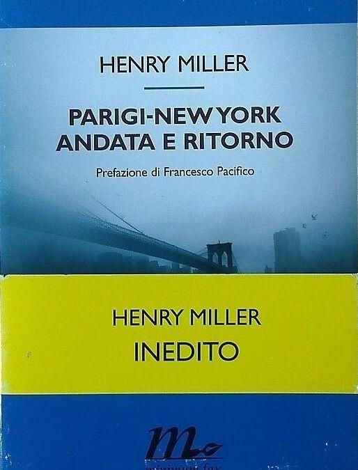 """""""Parigi – New York andata e ritorno"""" di Henry Miller in bancarella"""
